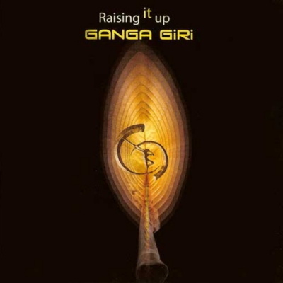 Ganga Giri - Raising it Up