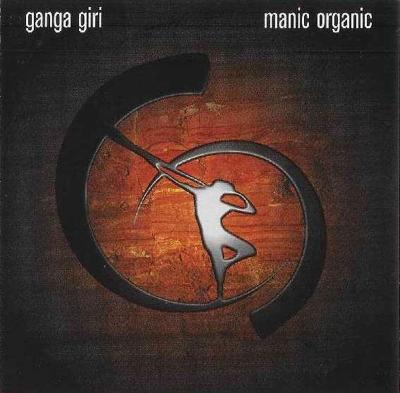Ganga Giri - Manic Organic