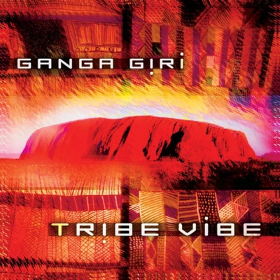 Ganga Giri - Tribe Vibe CD